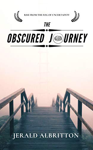 The Obscured Journey by Jerald Albritton